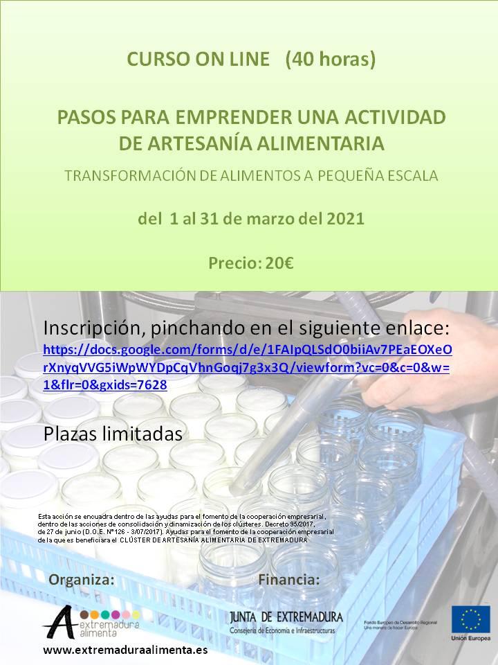 """CURSO ON LINE (40h) PASOS PARA EMPRENDER UNA ACTIVIDAD DE """"ARTESANÍA ALIMENTARIA"""" EN EXTREMADURA TRANSFORMACIÓN DE ALIMENTOS A PEQUEÑA ESCALA"""
